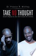 Take No Thought