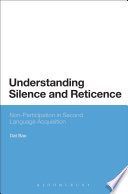 Understanding Silence And Reticence : this book presents empirical research...