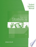 Student Solutions Manual for Keller s Statistics for Management and Economics  9th