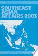 Southeast Asian Affairs 2003