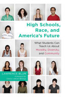 High Schools  Race  and America s Future