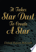 It Takes Star Dust to Create a Star