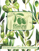 Olive Me Loves Olive You Keto Diet Weight Loss Journal Planner