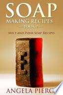 Soap Making Recipes Book 2