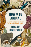 How to Be Animal Book