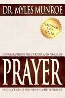 Understanding the Purpose   Power of Prayer Study Guide