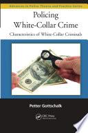Policing White Collar Crime
