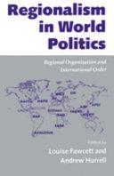 Regionalism in World Politics