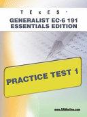 TExES Generalist EC 6 191 Essentials Edition Practice Test 1
