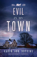 Evil In My Town