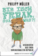 Bin isch Freak  oda was