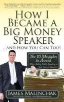 How I Became A Big Money Speaker and How You Can Too