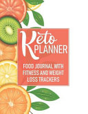 Keto Planner Food Journal With Fitness And Weight Loss Trackers