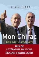 Mon Chirac. Une amitié singulière