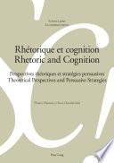 Rhetorique et cognition - Rhetoric and Cognition