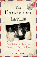 The Unanswered Letter: A True Story of the Holocaust
