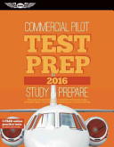 Commercial Pilot Test Prep 2016  Study   Prepare  Pass Your Test and Know What Is Essential to Become a Safe  Competent Pilot    From the Most Trusted