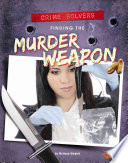 Finding the Murder Weapon