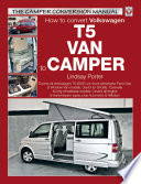 How To Convert Volkswagen T5 Van To Camper