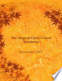 The Magical Circle School Newsletter November 2009