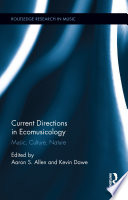 Current Directions In Ecomusicology