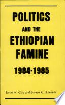 Politics and the Ethiopian Famine