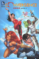 Convergence Crisis TP Book Two : woman 1-2, justice league america 1-2, swamp thing...