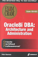 Oracle8i DBA Architecture and Administration