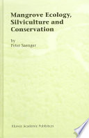 Mangrove Ecology  Silviculture and Conservation