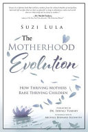 The Motherhood Evolution