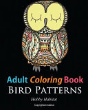 Adult Coloring Books  Bird Zentangle Patterns