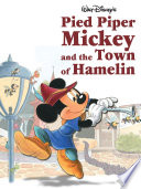 Pied Piper Mickey and the Town of Hamelin