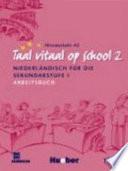 Taal Vitaal Op School 2 Arbeitsbuch