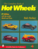 Complete Book of Hot Wheels First Hot Wheels Toy Cars