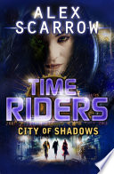 TimeRiders  City of Shadows