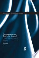 Phenomenology as Qualitative Research