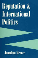 Reputation and International Politics