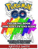 Pokemon Go Coloring Book for Adults and Kids