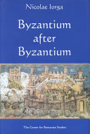 Byzantium After Byzantium An End To The Eastern Roman