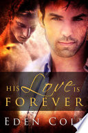 His Love is Forever: Gay Romance