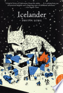 "Icelander : novel where ""nabokov meets lemony snicket in this..."