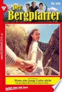 Der Bergpfarrer 446 – Heimatroman