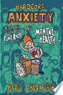 Hardcore Anxiety Book PDF