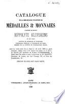 Catalogue de la remarquable collection de médailles & monnaies délaissées