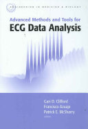 Advanced Methods And Tools For ECG Data Analysis : a thorough, up-to-date treatment of the...