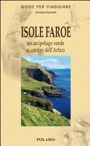 Copertina Libro Isole Faroe. Un arcipelago verde ai confini dell'Artico