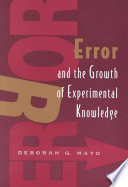 Error And The Growth Of Experimental Knowledge