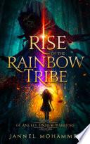 Rise Of Rainbow Tribe