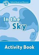 Oxford Read and Discover  Level 1  In the Sky Activity Book