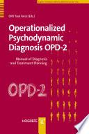 Operationalized Psychodynamic Diagnosis OPD 2